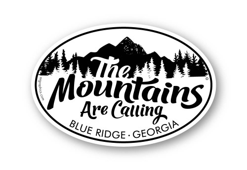 The Mountains Are Calling Blue Ridge Georgia