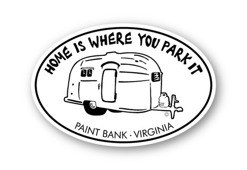 Wholesale Home is Where You Park it Sticker