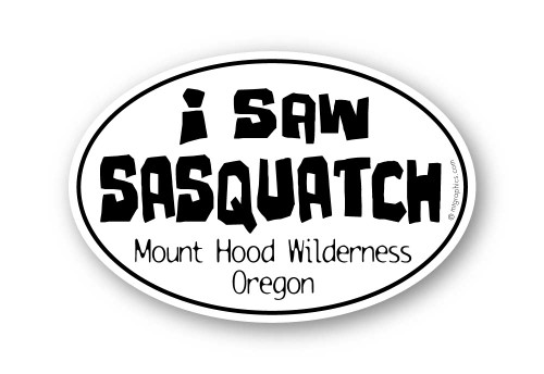 Wholesale I Saw Sasquatch Bold Print Sticker
