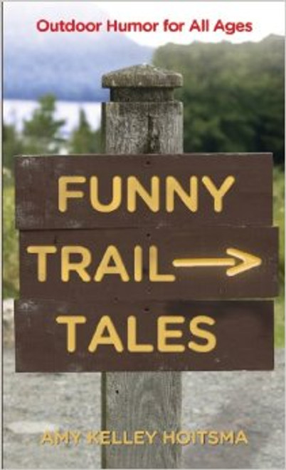Funny Trail Tales: Outdoor Humor for All Ages