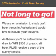 The countdown is on to this year's 2019 Australian Craft Beer Survey.