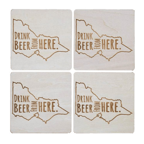 Drink Beer From Here - Victoria Beer Coaster