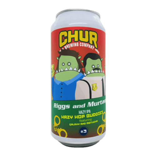 Chur Riggs And Murtaugh - Hazy Hop Buddies IPA #3