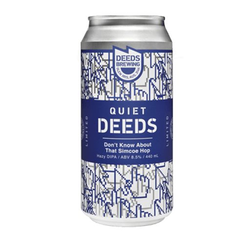 Deeds Don't Know About That Simcoe Hop
