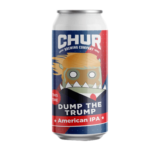 Chur Dump the Trump (This Time) 440ml Can