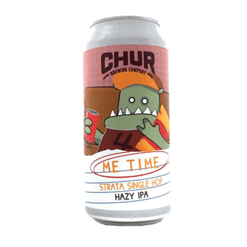Chur Me Time Strata Single Hop Hazy IPA