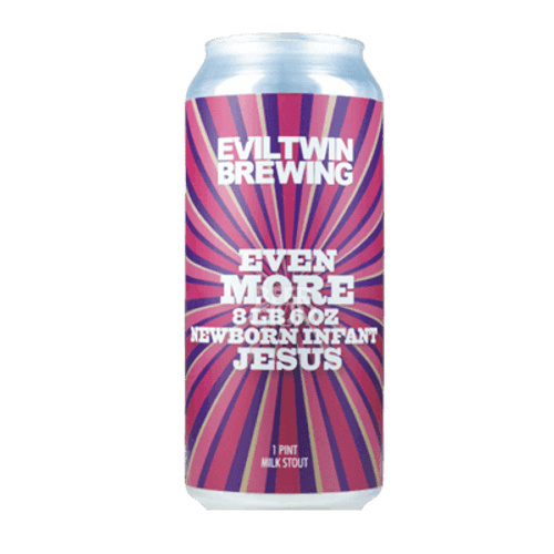 Evil Twin Even More 8lb 6oz Newborn Infant Jesus Stout
