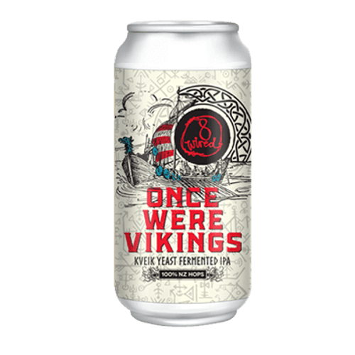 8 Wired Once Were Vikings Kviek IPA