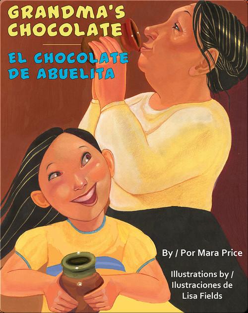 Grandma's Chocolate/El Chocolate de Abuelita Book
