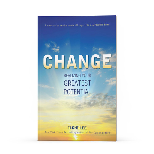 Change: Realizing Your Greatest Potential [Hardcover]