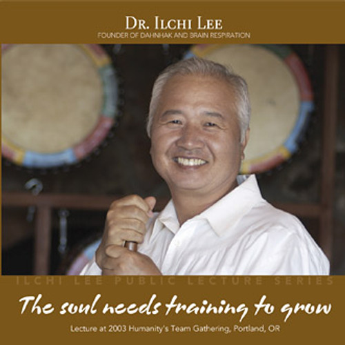 The Soul Needs Training to Grow Live Lecture CD