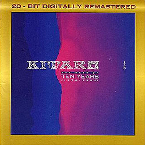 Kitaro Best of Ten Years 19761986