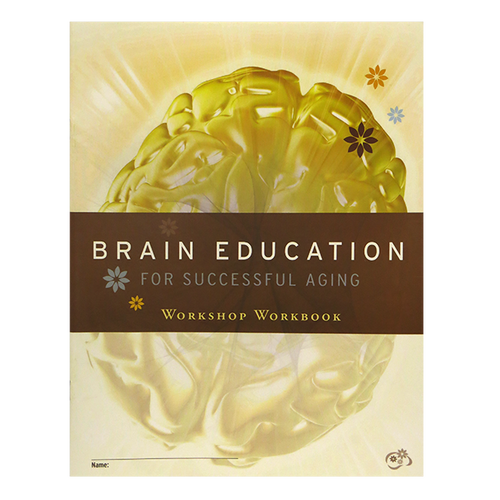 Brain Education for Successful Aging Workshop Workbook