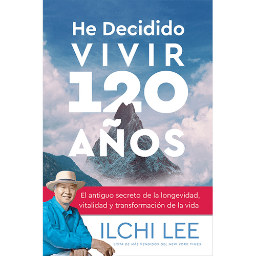 He Decidido Vivir 120 A??os Ive Decided to Live 120 Years Spanish Edition