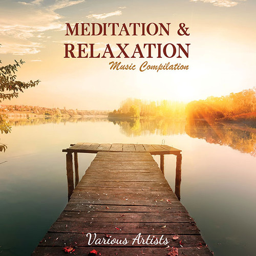 Meditation & Relaxation Music Compilation (Download)