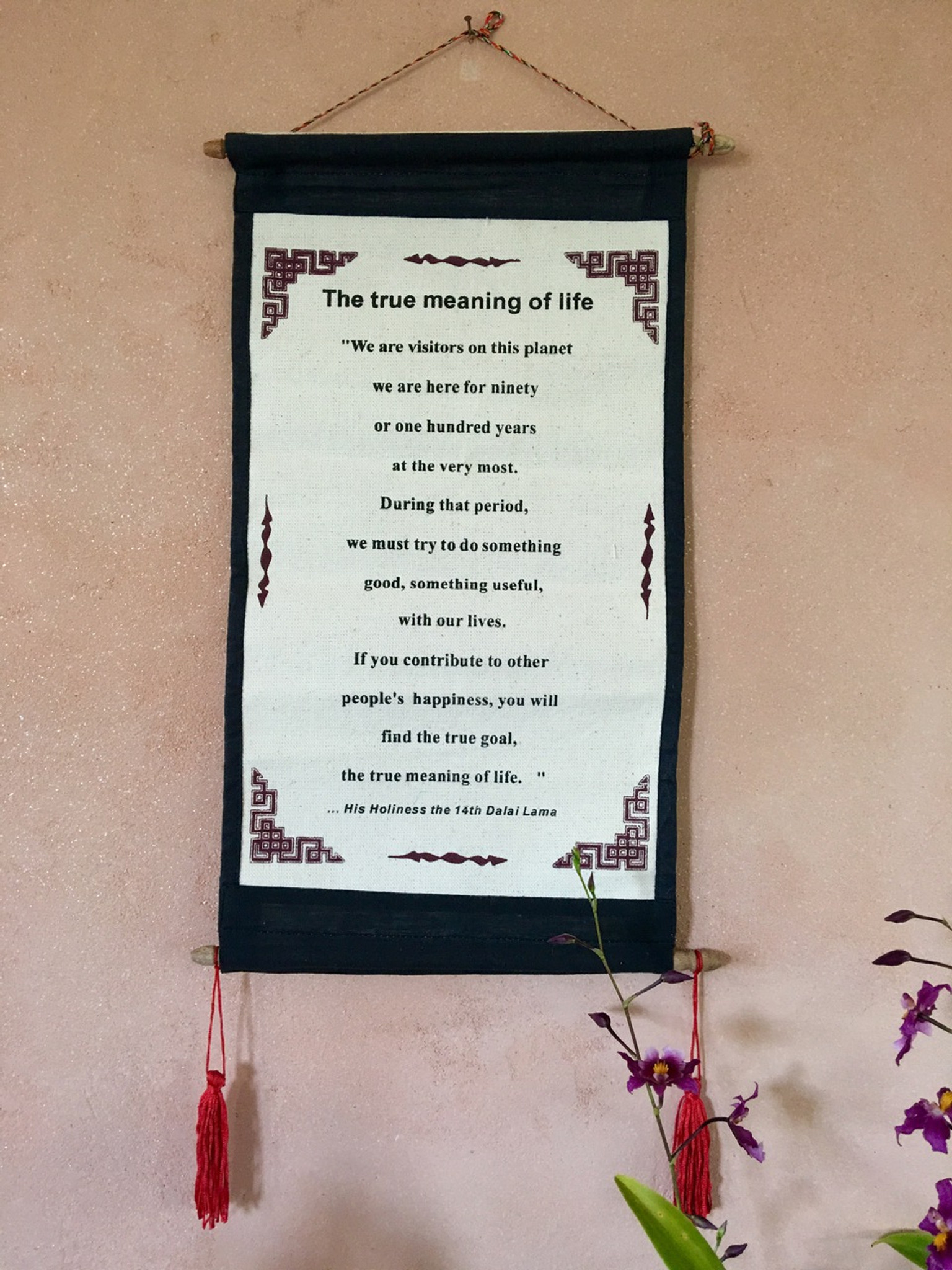 Dalai Lama Quote Cloth Scroll True Meaning Of Life