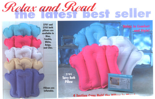 Terry Bath Pillows  This is a very large and soft pillow and comes in assorted colors.  Inflatable and shaped like a fan and comes in 9 colors.  Machine Washable and very good for relaxing in your favorite bath tub
