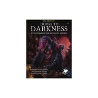 Call of Cthulhu - Doors to Darkness : Five Scenarios for Beginning Keepers