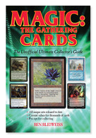 Magic the Gathering Cards - The Unofficial Ultimate Collector's Guide