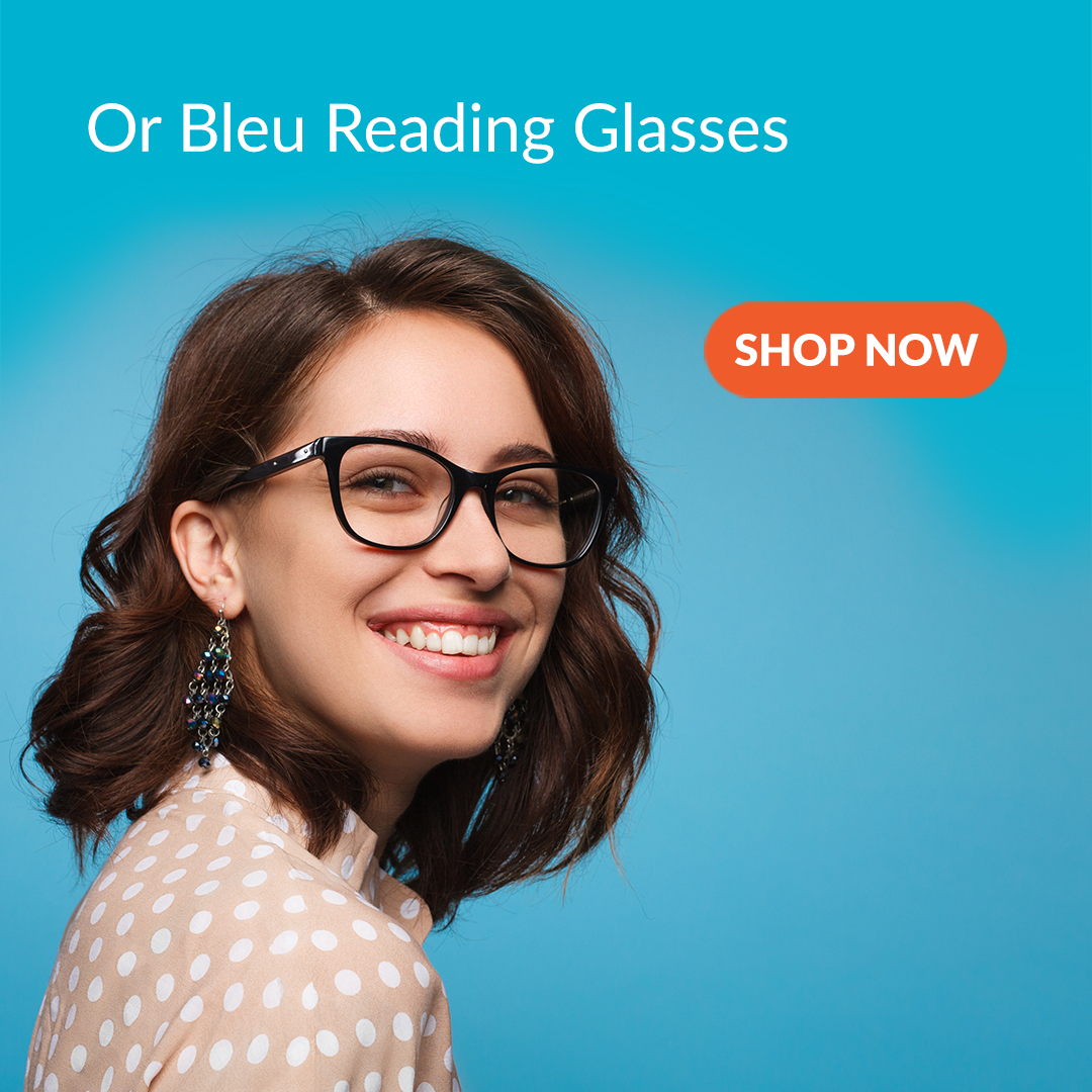 Or Bleu Reading Glasses Now Available at a Special Price