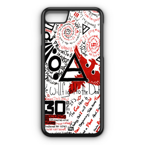30 Second to Mars Quotes iPhone 8 Case