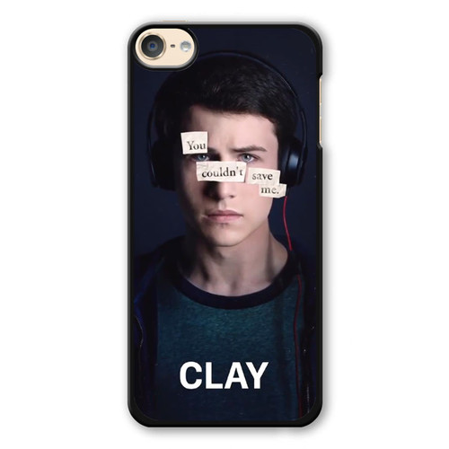 13 Reasons Why Clay iPod Touch 6 Case