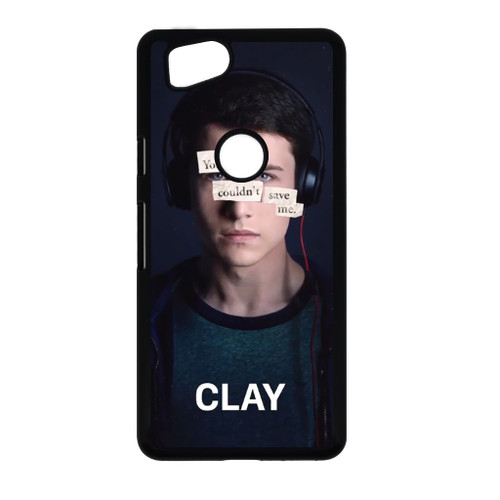 13 Reasons Why Clay Google Pixel 2 Case