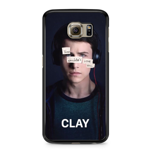 13 Reasons Why Clay Samsung Galaxy S6 Case