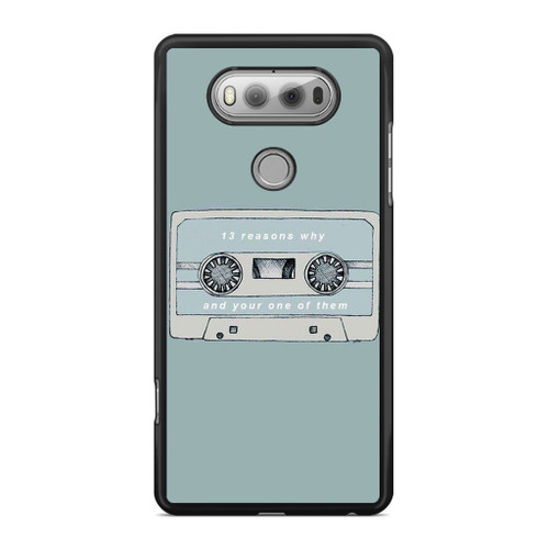 13 Reasons Why And Your One Of Them LG V20 Case