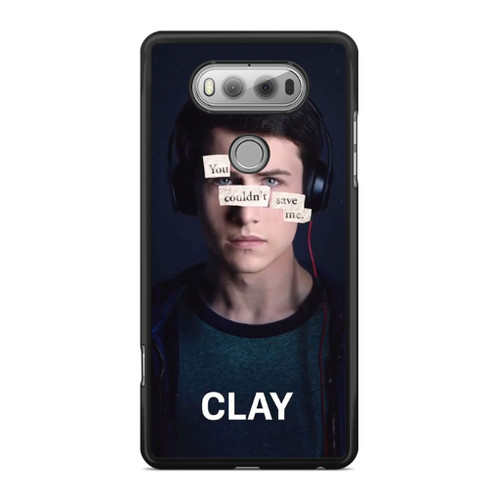 13 Reasons Why Clay LG V20 Case