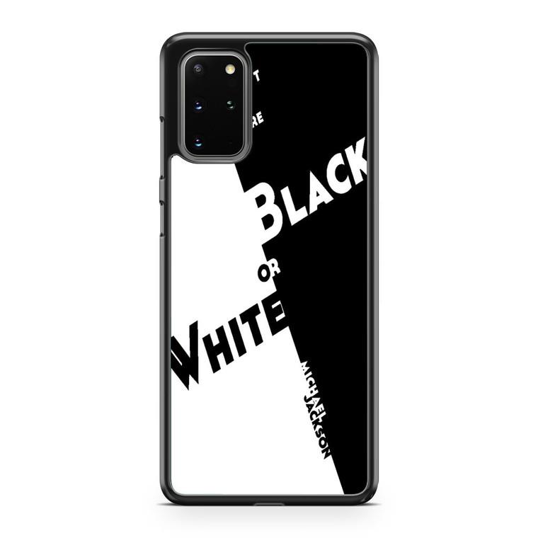 Black Or White Michael Jackson Samsung Galaxy S20 Plus Case