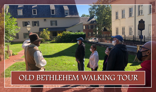 2021 Old Bethlehem Walking Tour