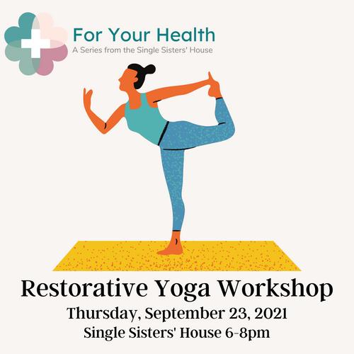 Restorative Yoga - Single Sisters' Series