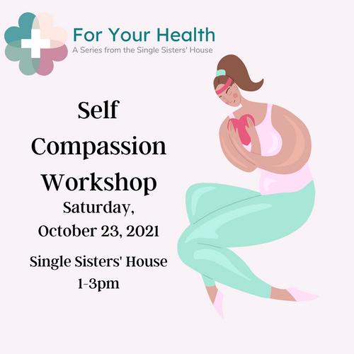 Self Compassion Workshop - Single Sisters' Series