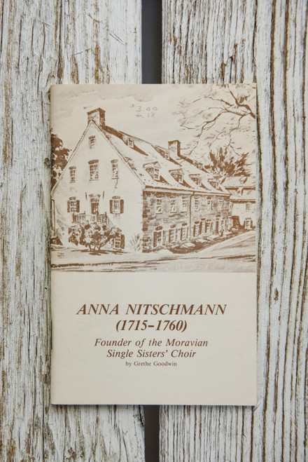 Anna Nitschmann: Founder of the Moravian Single Sisters' Choir