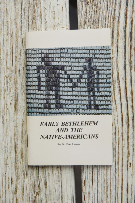 Early Bethlehem and the Native Americans