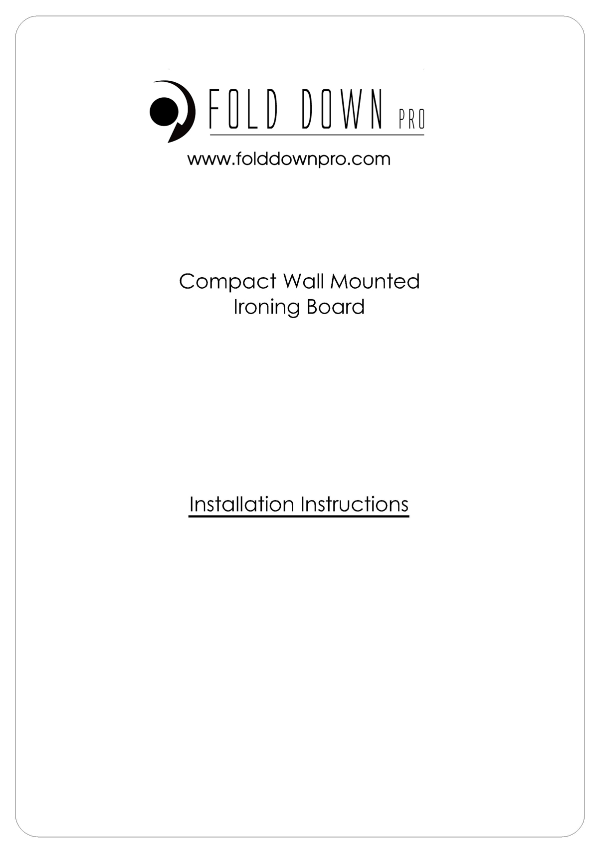 Compact Wall Mounted Ironing Board Installation Instructions