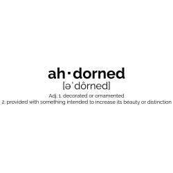 AH-DORNED