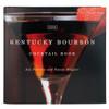 Bourbon Cocktail Book