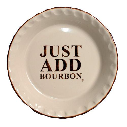 Just Add Bourbon Pie Plate