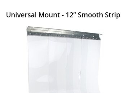 "Vinyl Strip, PVC, 12"" Wide Curtains, Universal Mounting Bracket"
