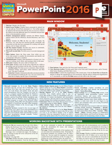 Quick Study QuickStudy Microsoft Powerpoint 2016 Laminated Reference Guide BarCharts Publishing Business Productivity Software Outline Cover Image Image
