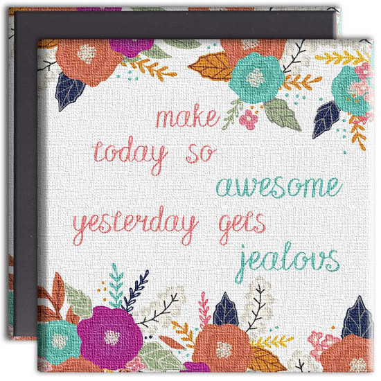 Tree-Free Greetings | Make Today Awesome Canvas Magnet
