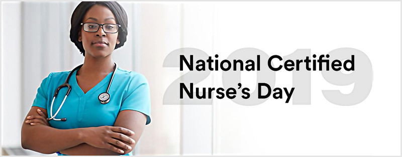March 19th: Showing Love And Respect In Honor of National Certified Nurses Day