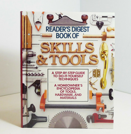 Reader's Digest Skills & Tools Encyclopedia of Tools, Hardware Hardcover Book