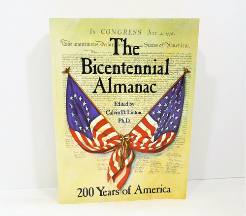 Vintage The Bicentennial Almanac Paperback Book 200 Years of America 1776-1976