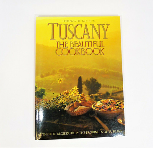 "Tuscany the Beautiful Cookbook by Lorenza De' Medici Paperback Book 14"" x 10"""