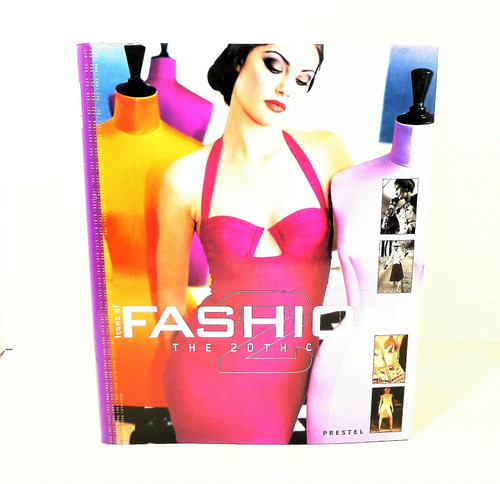 Icons of Fashion The 20th Century Hardback Book