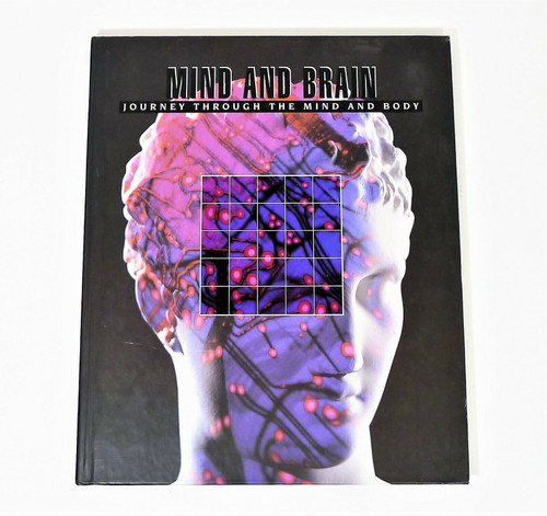 Mind and Brain Journey Through the Mind and Body Hardback Book
