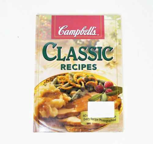 Campbell's Classic Recipes 60 All-occasion Meal Ideas Hardback Book - NEW SEALED